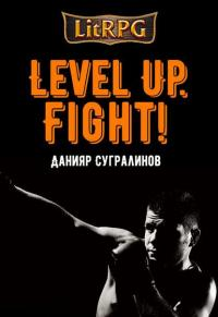 Level Up. Fight!